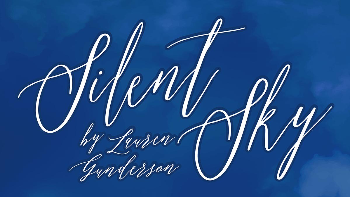 Silent Sky By Lauren Gunderson